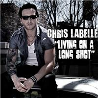 Chris Labelle-Living On A Long Shot